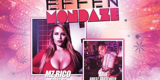 Mutha Effen Mondaze - Lincoln Bar - W/ Mz Rico 11.25