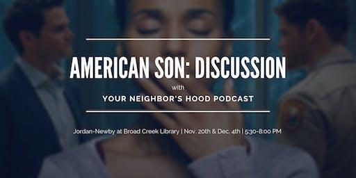American Son:  A Discussion