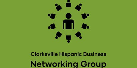 Clarksville Hispanic Business Networking Group Grand Opening tickets