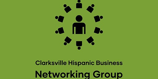 Clarksville Hispanic Business Networking Group Grand Opening