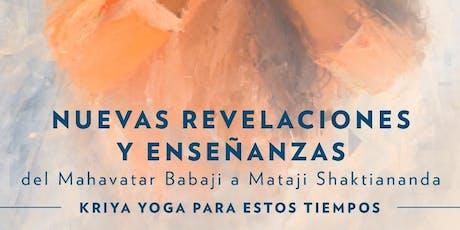 """Nuevas Revelaciones del Mahavatar Babaji a Mataji Shaktiananda""Guadalajara boletos"