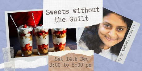 Workshop: Sweets without the Guilt tickets