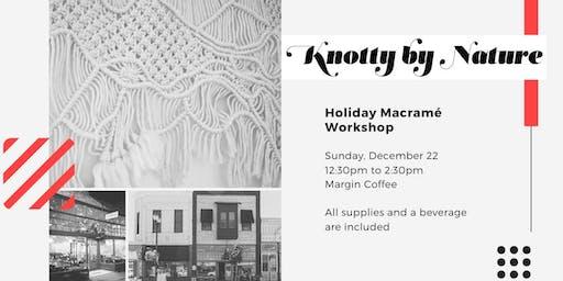 Holiday Macramé Workshop