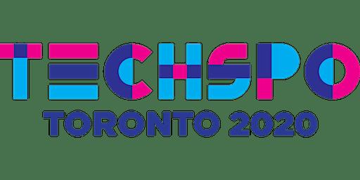 TECHSPO Toronto 2020 Technology Expo (Internet ~ Mobile ~ AdTech ~ MarTech ~ SaaS)