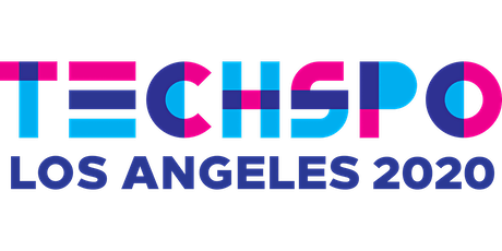 TECHSPO Los Angeles 2020 Technology Expo (Internet ~ Mobile ~ AdTech ~ MarTech ~ SaaS) tickets