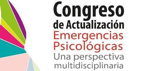 Segundo Congreso de Actualización Emergencias Psicológicas.