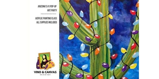 Cactus Lights Vino and Canvas Night (2019-12-12 starts at 7:00 PM)