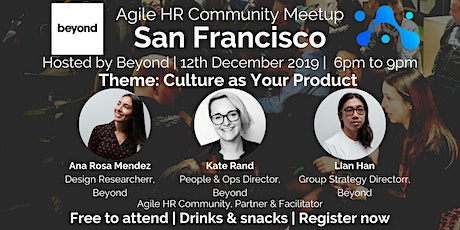 Agile HR Meetup San Francisco | Hosts Beyond | Culture as a Product tickets