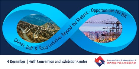 China's Belt & Road Initiative: Beyond the Rhetoric - Opportunities for WA tickets