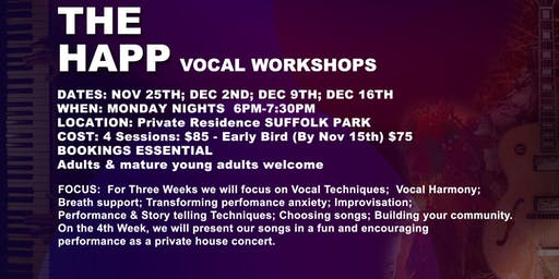 The Happ Vocal Workshops SOLD OUT