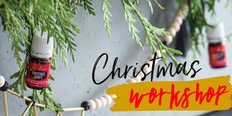 Christmas Workshop with Essential Oils (2) tickets