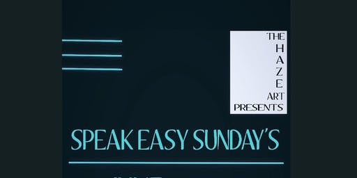 Speak Easy Sunday