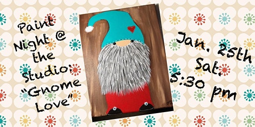 "Paint Night @ The Studio:  ""Gnome Love"" - 11x14 Canvas Take Home Art"