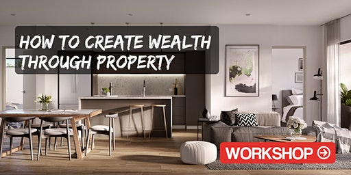 SA | How to Create Wealth with Property Seminar - Brighton
