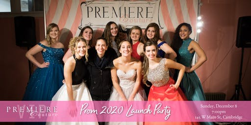 Premiere Couture Prom 2020 Prom Launch Party and Fashion Show