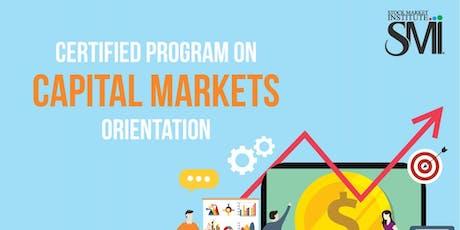 Certified Program on Capital Markets - Orientation tickets