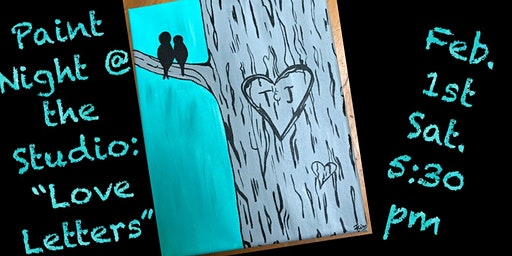 "Paint Night @ The Studio:  ""Love letters"" - 11x14 Canvas Take Home Art"