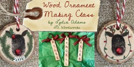 Wood Ornament Making Class - Christmas at The Village