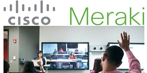 Cisco Meraki Richardson Hands On Labs