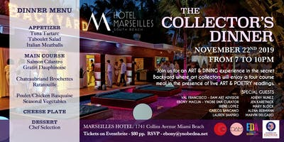 The Collector's Dinner at the Marseilles Hotel