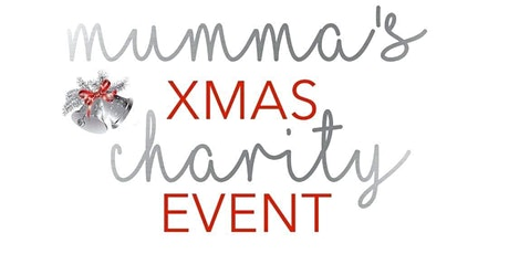 Mumma's Xmas Charity Event tickets