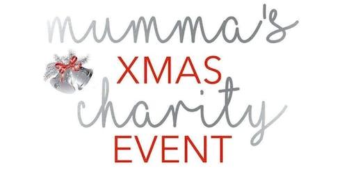 Mumma's Xmas Charity Event
