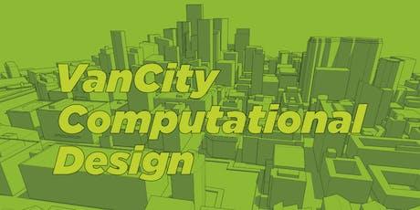 VanCity Computational Design Meet up tickets