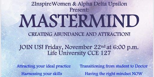MASTERMIND Creating Abundance and Attraction