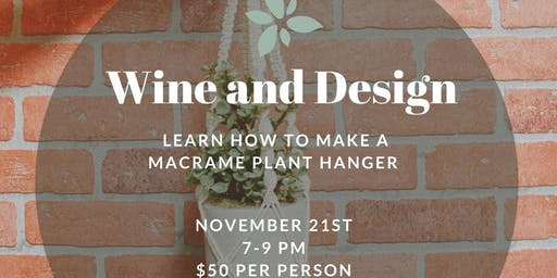 Wine and Design: Macrame Plant Hanger