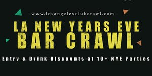 New Years Eve 2020 Los Angeles Bar Crawl - NYE All...
