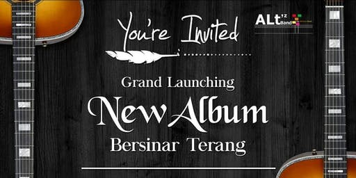"Grand Launching New Album "" Bersinar Terang "" by ALt'z Band"
