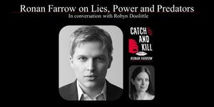 Ronan Farrow on Lies, Power and Predators