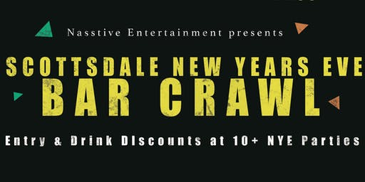 New Years Eve 2020 Scottsdale Bar Crawl -NYE All Access Pass to 10+ Venues