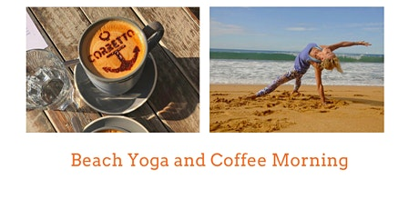 Beach Yoga and Coffee Morning tickets