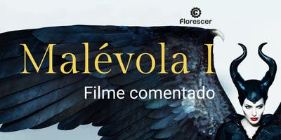 Sessão Pipoca - Malévola  I