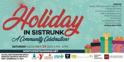 Holiday in Sistrunk - A Community Celebration!