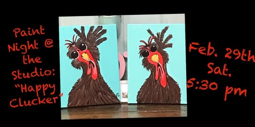 "Paint Night @ The Studio:  ""Happy Clucker"" - 11x14 Canvas Take Home Art"