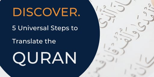 Gold Coast! Discover. 5 Universal Steps to translate the Quran