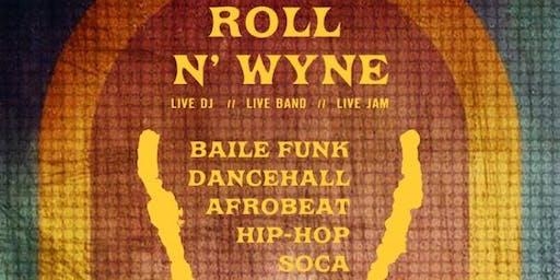Roll N' Wyne