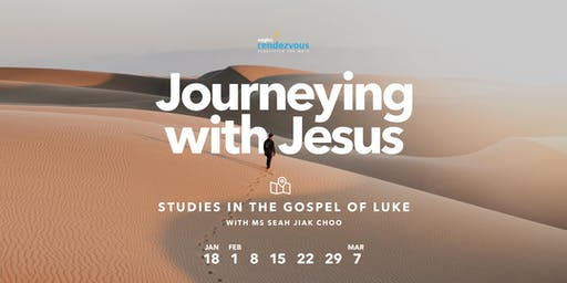 JOURNEYING WITH JESUS – Studies in the Gospel of Luke