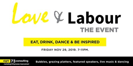 Love & Labour THE EVENT tickets