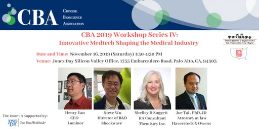 CBA 2019 Workshop Series IV:  Innovative Medtech Shaping the Medical Indust