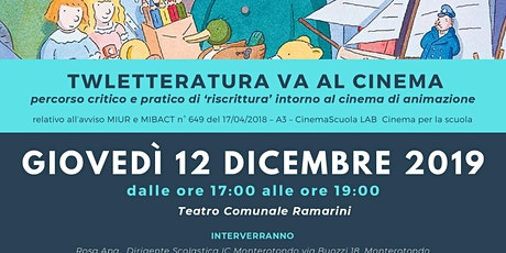 """Seminario """"TwLetteratura va al Cinema: percorso critico e pratico di 'riscrittura' intorno al cinema di animazione"""" biglietti"""