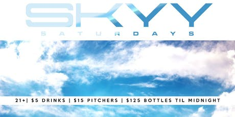 SKYY SATURDAYS tickets