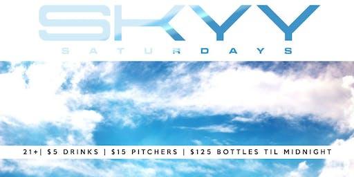 SKYY SATURDAYS