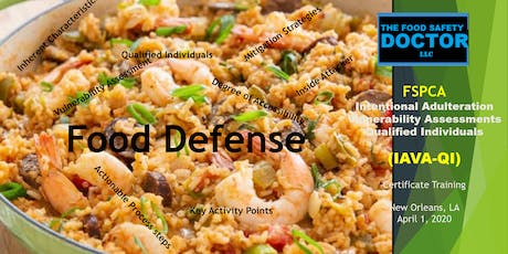 Food Defense Qualified Individuals FSPCA (IAVA-QI) Certificate Training: New Orleans tickets