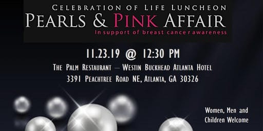 Pearls & Pink Affair Annual Luncheon - 17th Anniversary (in support of breast cancer awareness)