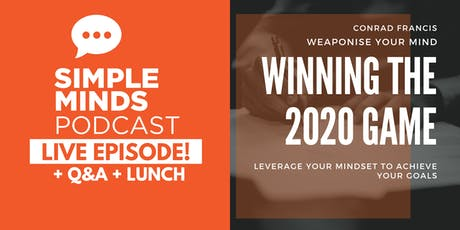 Simple Minds Podcast Live Episode + Goal Setting Workshop tickets