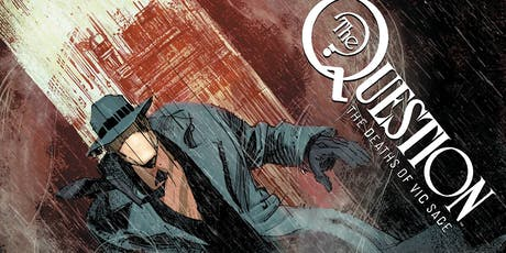 Denys Cowan & Bill Sienkiewicz Sign Question #1 to Benefit Hero Initiative! tickets