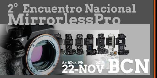 2º Encuentro Nacional Mirrorless Pro 2019 BCN